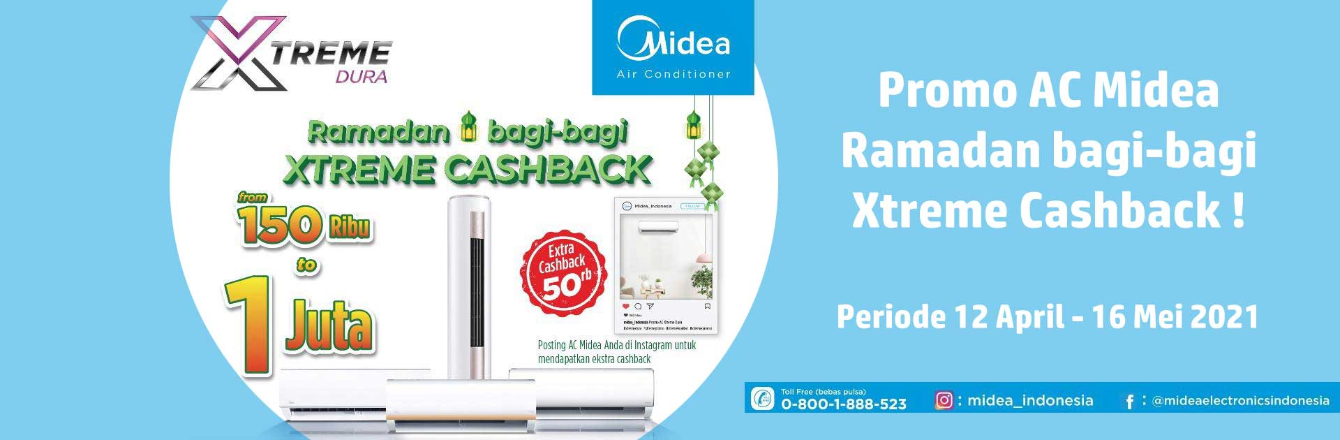 Promosi AC Midea Ramadan Bagi-Bagi XTREME Cashback